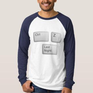 Ctrl Z Undo Last Night Please T-Shirt