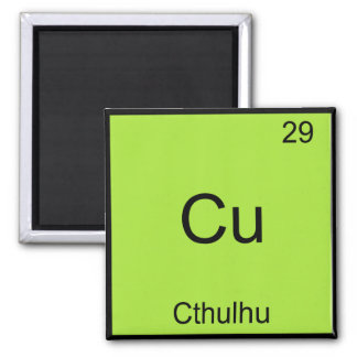 Cu - Cthulhu Funny Chemistry Element Symbol Tee 2 Inch Square Magnet