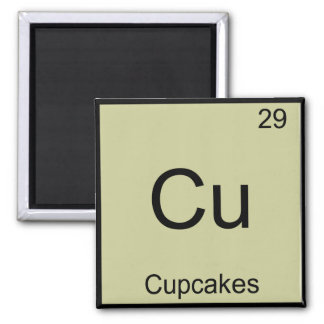 Cu - Cupcakes Funny Chemistry Element Symbol Tee 2 Inch Square Magnet