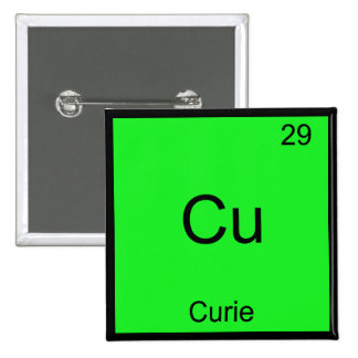 Cu - Curie Funny Element Chemistry Symbol T-Shirt Pins