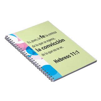 Cuaderno, 11:1 de Hebreos Spiral Notebook