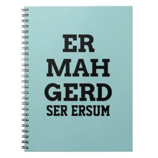 Cuaderno de Ermahgerd