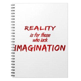 Cuaderno de la realidad/de la imaginación