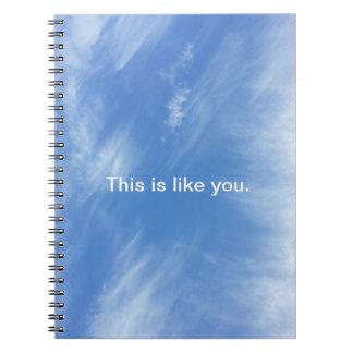 Cuaderno del cielo - esto es como usted