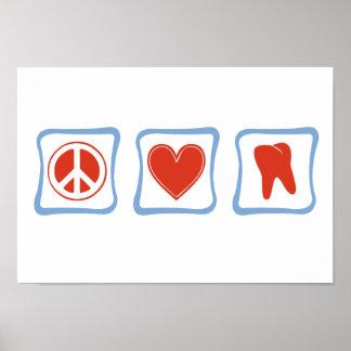 Cuadrados de los dentistas del amor de la paz póster