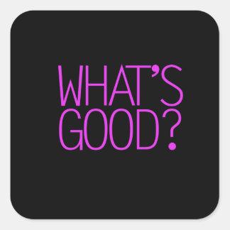 ¿Cuál es bueno? Pegatina Cuadrada