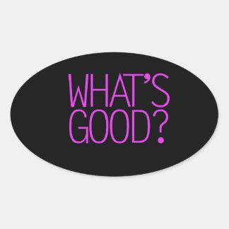 ¿Cuál es bueno? Pegatina Ovalada