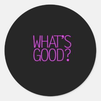 ¿Cuál es bueno? Pegatina Redonda