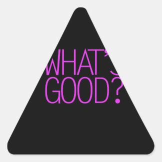 ¿Cuál es bueno? Pegatina Triangular