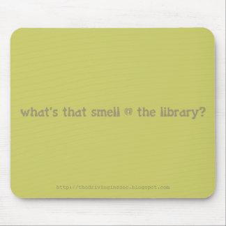 cuál es ese olor @ la biblioteca alfombrillas de raton