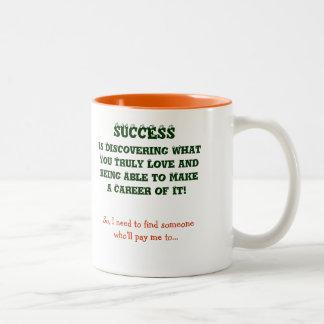 Cuál es éxito a usted los | crean su propia taza