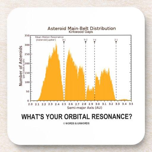 ¿Cuál es su resonancia orbital? (Humor de la astro Posavasos