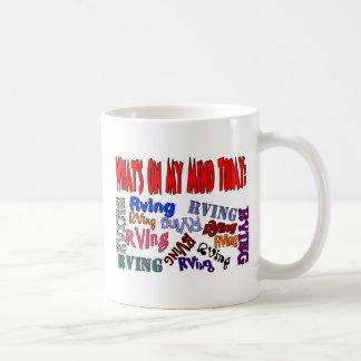 Cuál está en mi mente hoy RVING Tazas De Café