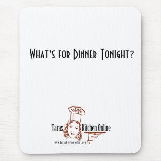 ¿Cuál está para la cena esta noche? Tapete De Ratón