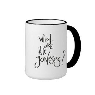 ¿Cuáles son el Joneses? Taza De Dos Colores
