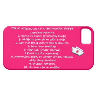 Cualidades del top 10 de un Enfermera-Humor psiqui iPhone 5 Case-Mate Fundas