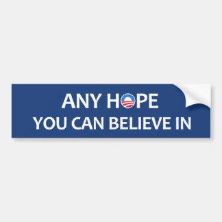 Cualquie esperanza que usted pueda creer adentro pegatina de parachoque