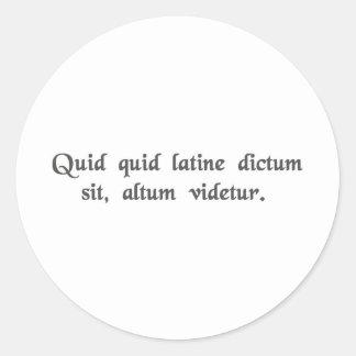 Cualquier cosa dijo en los sonidos latinos pegatina redonda