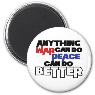 Cualquier cosa guerrea puede hacer paz puede hacer imán redondo 5 cm