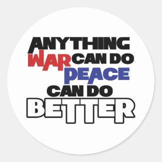 Cualquier cosa guerrea puede hacer paz puede hacer pegatina redonda