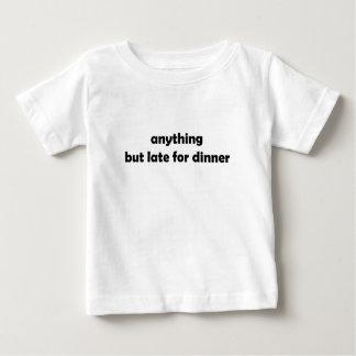 Cualquier cosa pero tarde para la camiseta del