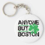 ¡Cualquier persona pero Boston! Llavero