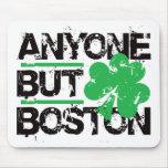 ¡Cualquier persona pero Boston! Tapete De Ratones