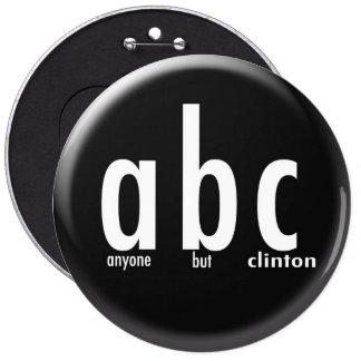 Cualquier persona pero botón de Clinton Pin Redondo De 6 Pulgadas