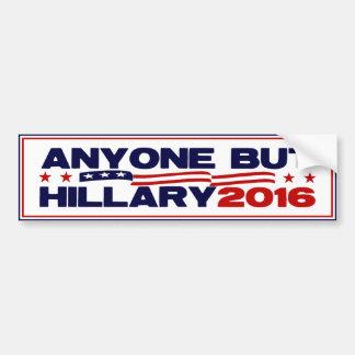 Cualquier persona pero Hillary 2016 Pegatina Para Auto