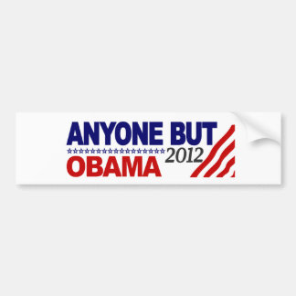 Cualquier persona pero Obama 2012 Pegatina De Parachoque