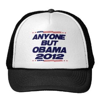 Cualquier persona pero Obama 2012 Gorro De Camionero