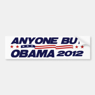 Cualquier persona pero Obama 2012 Pegatina Para Auto
