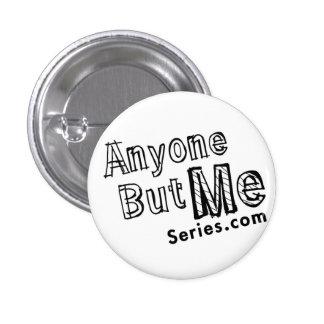 Cualquier persona pero yo botón pin redondo de 1 pulgada