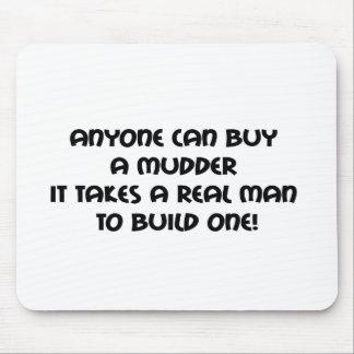 Cualquier persona puede comprar un Mudder que Mouse Pad