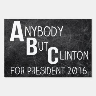 Cualquiera pero Clinton ABC Anti-Hillary divertida Señales