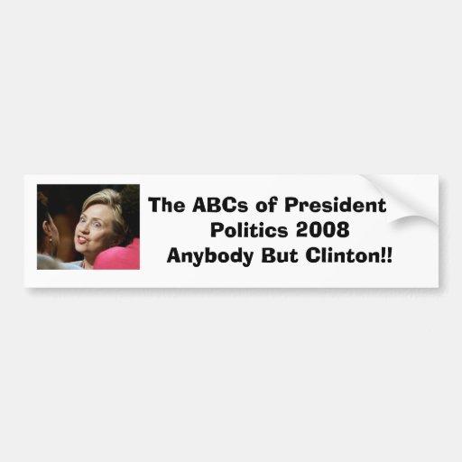 Cualquiera pero Clinton Pegatina De Parachoque