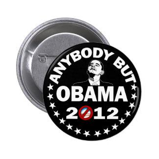 Cualquiera pero Obama 2012 - elección 2012 Pin Redondo 5 Cm