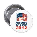 Cualquiera pero Obama 2012 Pin