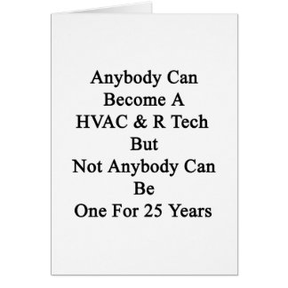 Cualquiera puede hacer una tecnología pero no tarjeta de felicitación