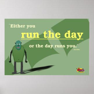 Cualquiera usted funciona con el día o las póster