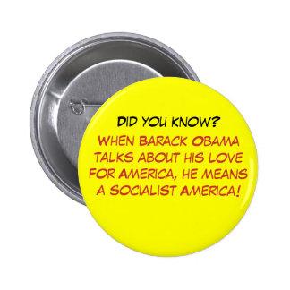 Cuando Barack Obama habla de su amor para Amer… Pin Redondo De 2 Pulgadas