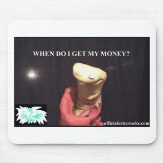 ¿Cuándo consigo mi dinero Tapete De Raton