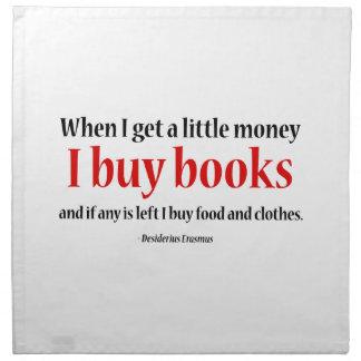 Cuando consigo un poco dinero compro libros