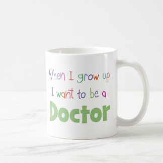 Cuando crezco al doctor taza