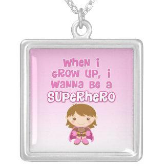 Cuando crezco, quiero ser un super héroe colgante cuadrado