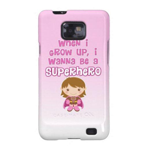 Cuando crezco, quiero ser un super héroe galaxy SII funda