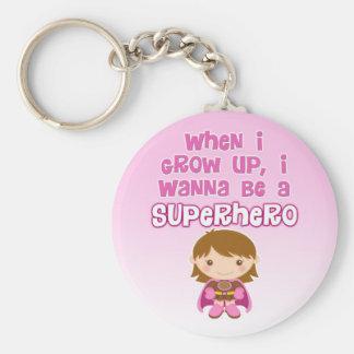 Cuando crezco, quiero ser un super héroe llaveros personalizados