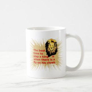 Cuándo dar una palmada al rey Series Taza De Café