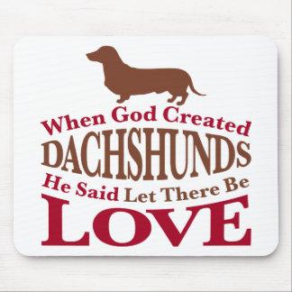 Cuando dios creó Dachshunds Tapete De Ratón