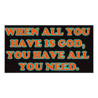 Cuando dios es todo usted tiene, usted tiene todos fotografías
